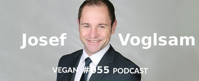 Josef Voglsam Vegan Podcast mit Christian Wenzel